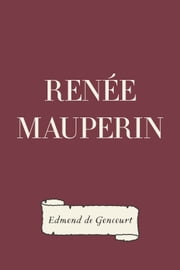 Renée Mauperin ebook by Edmond de Goncourt