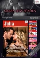 Sieben sexy Sünden - 7-teilige Serie ebook by Maya Blake, Dani Collins, Cathy Williams,...