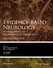 Evidence-Based Neurology - Management of Neurological Disorders ebook by Bart Demaerschalk,Dean Wingerchuk,Livia Candelise