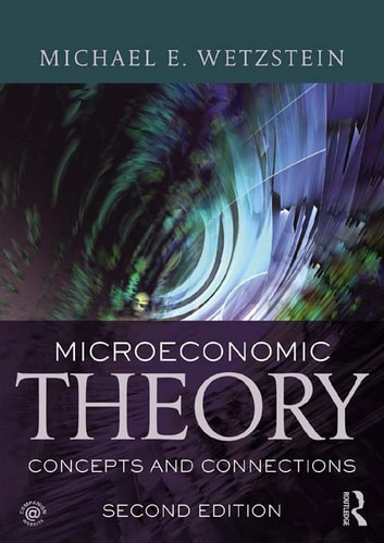 wetzstein microeconomic theory concepts and connections pdf