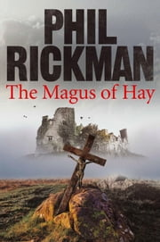 The Magus of Hay ebook by Phil Rickman