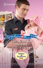 The Sheriff and the Baby ebook by C.C. Coburn
