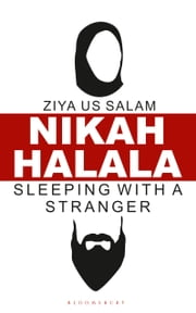 Nikah Halala - Sleeping with a Stranger ebook by Ziya Us Salam