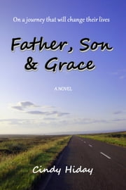 Father, Son & Grace ebook by Cindy Hiday