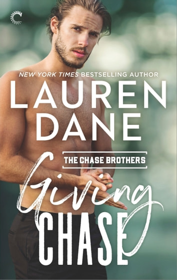 Giving Chase ebook by Lauren Dane