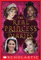 The Real Princess Diaries ebook by Grace Norwich