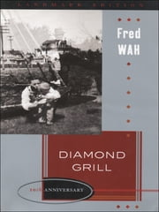 Diamond Grill ebook by Fred Wah