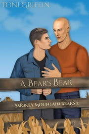 A Bear's Bear ebook by Toni Griffin