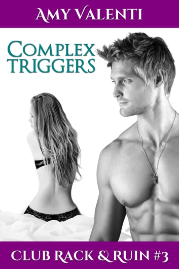 Complex Triggers ebook by Amy Valenti