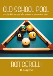 OLD SCHOOL POOL ebook by RON CERELLI