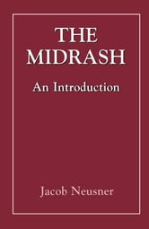The Midrash - An Introduction ebook by Jacob Neusner