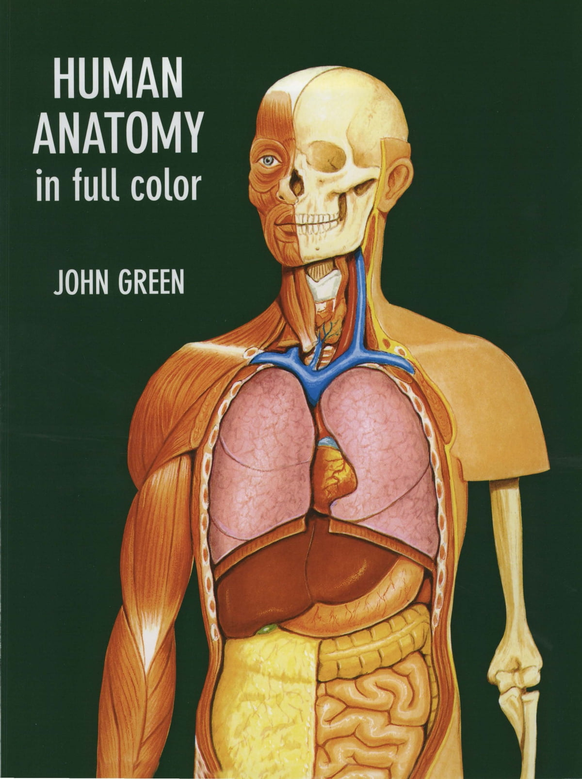 Human Anatomy in Full Color eBook by John Green - 9780486129631 ...