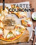 Tartes couronne ebook by Coralie Ferreira