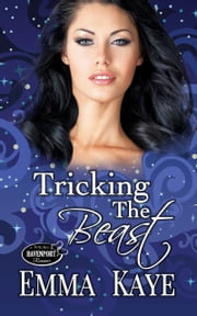 Tricking the Beast ebook by Emma Kaye
