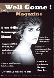 Well Come Mag! - 17 ans déjà: Hommage à Diana ebook by Justine BEZIAU