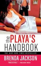 The Playa's Handbook ebook by Brenda Jackson