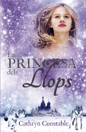 La princesa dels llops ebook by Cathryn Constable