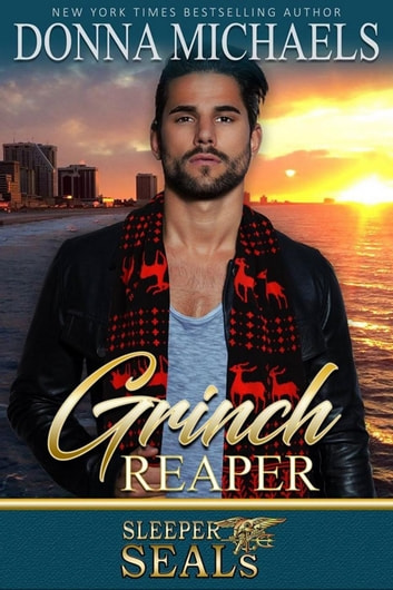 Grinch Reaper - Sleeper SEALs, #8 ebook by Donna Michaels,Suspense Sisters