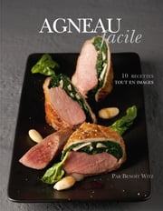 Agneau facile ebook by Alain Ducasse