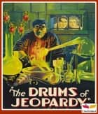 The Drums of Jeopardy ebook by Harold MacGrath