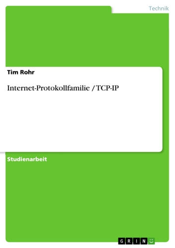 Internet-Protokollfamilie / TCP-IP ebook by Tim Rohr