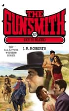 The Gunsmith 397 - Let It Bleed ebook by J. R. Roberts