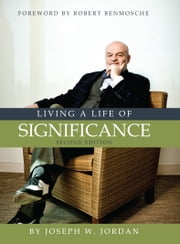 Living a Life of Significance ebook by Joseph Jordan