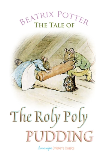 The Roly Poly Pudding ebook by Beatrix Potter