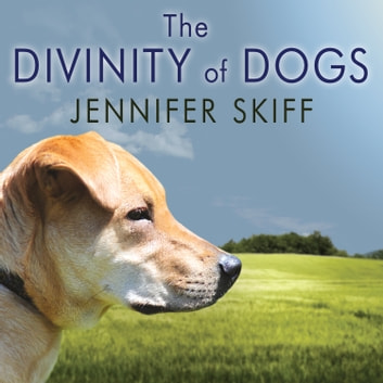 The Divinity of Dogs: True Stories of Miracles Inspired by Mans Best Friend