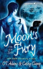 Moon's Fury ebook by C. T. Adams,Cathy Clamp