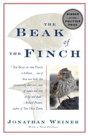 The Beak of the Finch - A Story of Evolution in Our Time ekitaplar by Jonathan Weiner