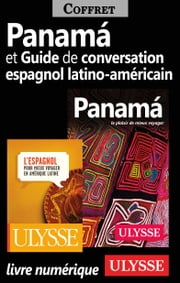 Panama et Guide de conversation espagnol latinoaméricain ebook by Kobo.Web.Store.Products.Fields.ContributorFieldViewModel