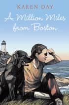 A Million Miles from Boston ebook by