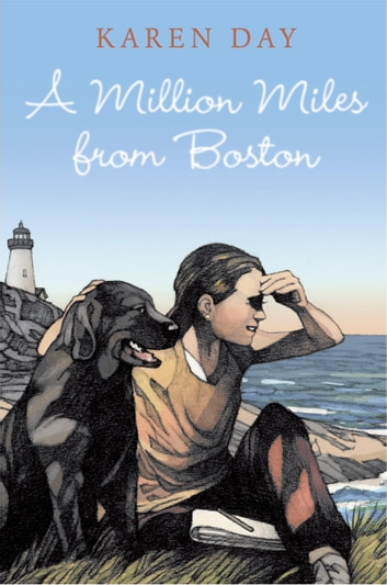 A Million Miles from Boston ebook by Karen Day