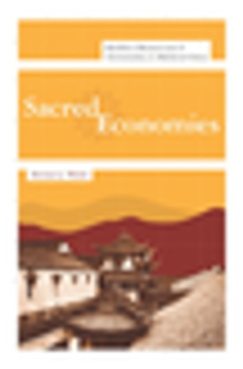 Sacred Economies - Buddhist Monasticism and Territoriality in Medieval China ebook by Michael Walsh