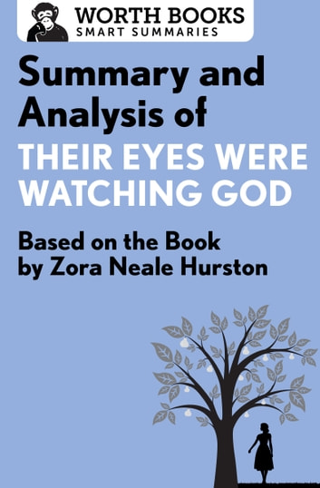 an analysis of the theme of american women in their eyes were watching god by zora neale hurston