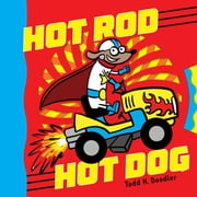 Hot Rod Hot Dog ebook by Todd H. Doodler,Todd H. Doodler