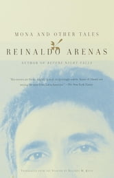 Mona and Other Tales ebook by Reinaldo Arenas