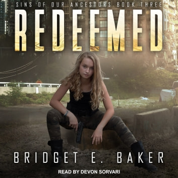 Redeemed audiobook by Bridget E. Baker