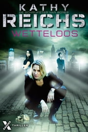 Wetteloos ebook by Kathy Reichs