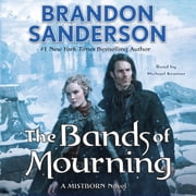 The Bands of Mourning - A Mistborn Novel audiobook by Brandon Sanderson