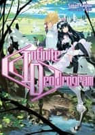 Infinite Dendrogram: Volume 2 eBook by Sakon Kaidou