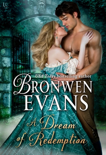 A Dream of Redemption - A Disgraced Lords Novel ebook by Bronwen Evans