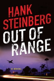 Out of Range - A Novel ebook by Hank Steinberg