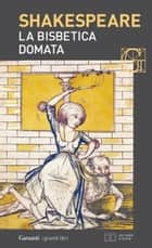 La bisbetica domata. Con testo a fronte ebook by William Shakespeare, Sergio Perosa, Nemi D'Agostino