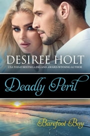 Deadly Peril ebook by Desiree Holt