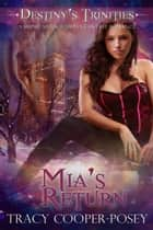 Mia's Return - A Vampire Ménage Urban Fantasy Romance ebook by Tracy Cooper-Posey