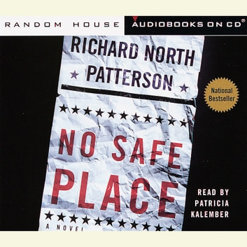 No Safe Place audiobook by Richard North Patterson