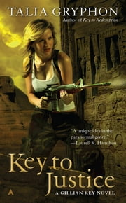 Key to Justice ebook by Talia Gryphon