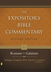 Romans–Galatians ebook by Tremper Longman III,David E. Garland